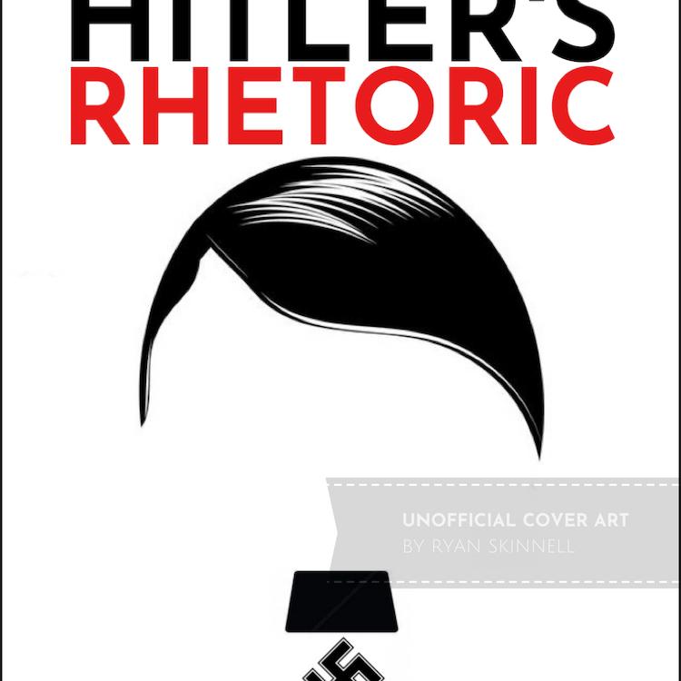 Mock-up of book cover for Hitler's Rhetoric